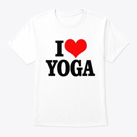 I Love Yoga Tee White T-Shirt Front