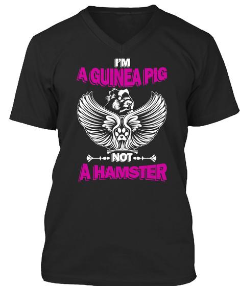 I'm Guinea Pig, No Hamster Black T-Shirt Front