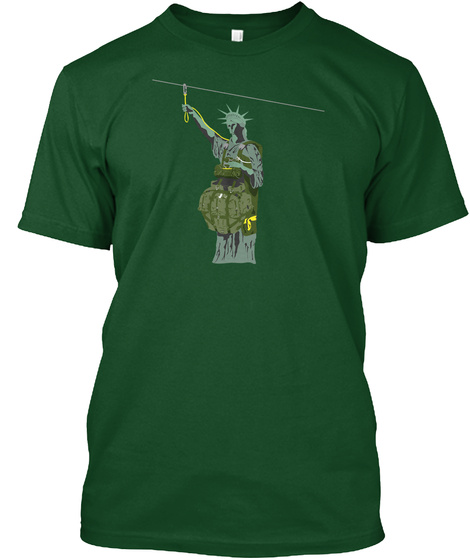 Lady Liberty Wears Jump Boots Deep Forest T-Shirt Front