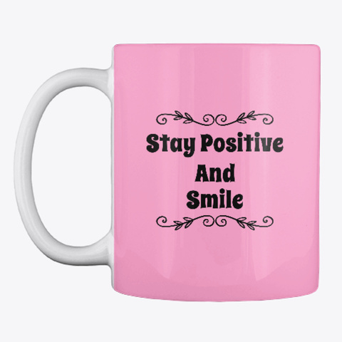 Stay Positive And Smile Pink Camo T-Shirt Front