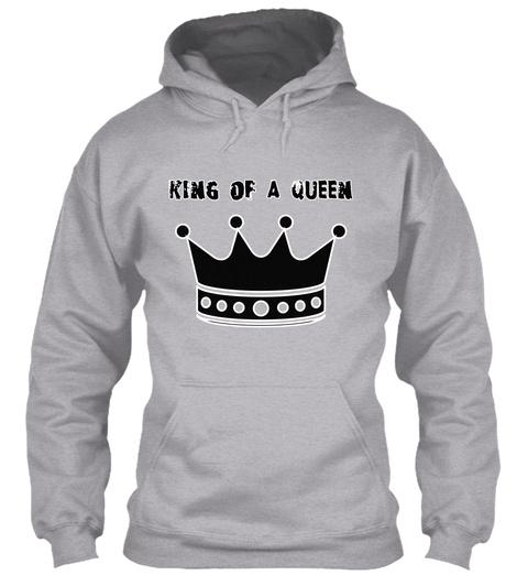 King Of A Queen Sport Grey T-Shirt Front