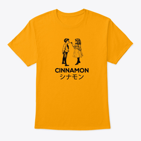 Spoon Of Cinnamon.  Japanese Gold T-Shirt Front