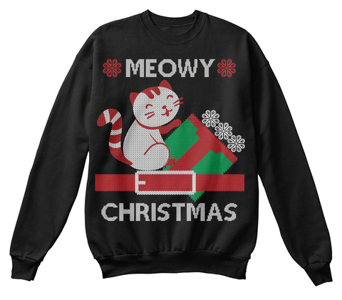 Best Meowy Ugly Christmas Sweater Black T-Shirt Front