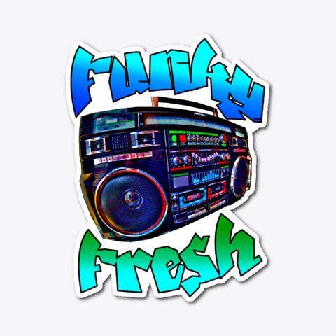 Funky Fresh Boombox Standard T-Shirt Front