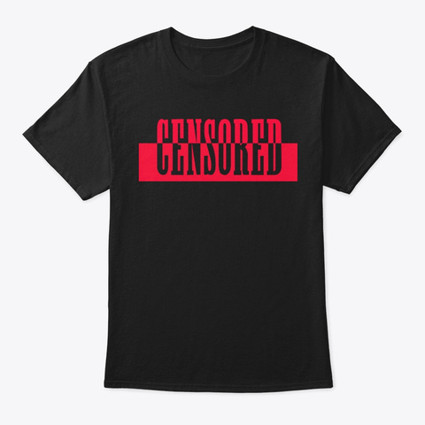 Censored Collections Black T-Shirt Front