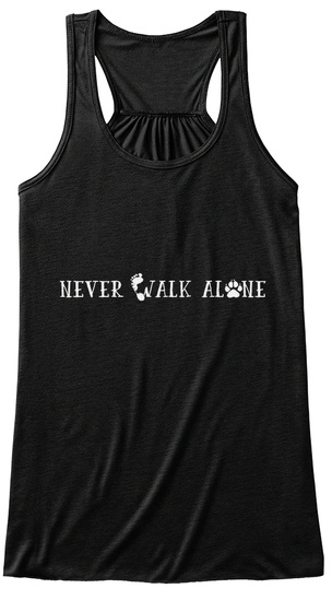 Never Walk Alone Black T-Shirt Front