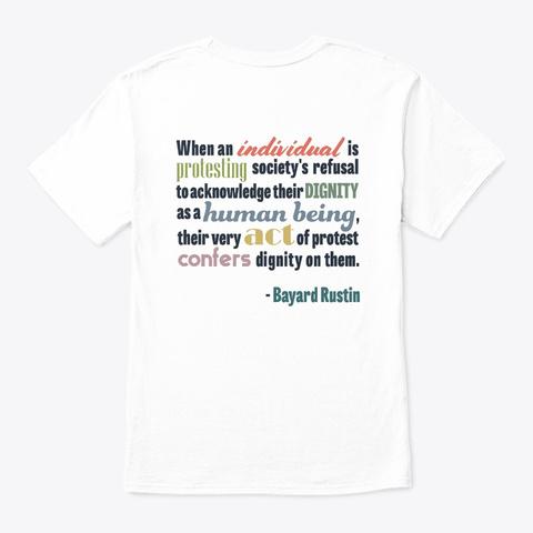 Bayard Rustin (1912 1987) (Dark Text) White T-Shirt Back