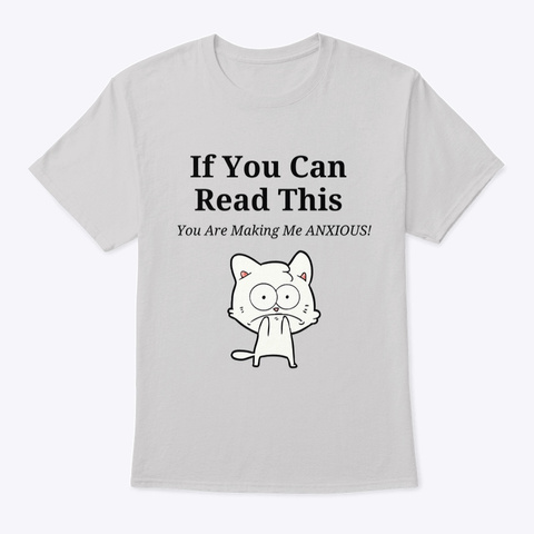 Anxious Cat Reading Test Light Steel T-Shirt Front