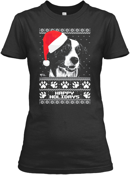 Border Collie Cute Happy Holidays Christ Black T-Shirt Front