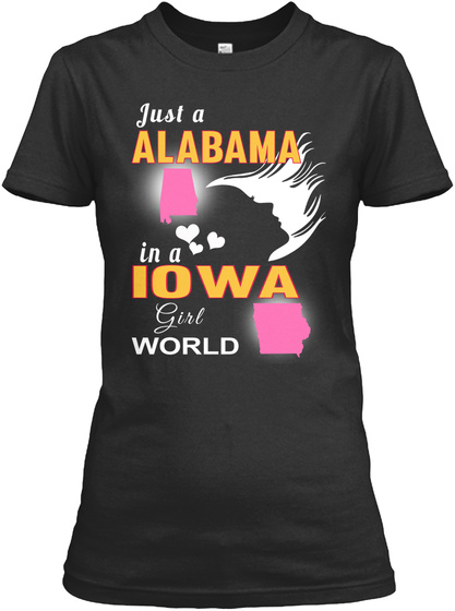 Just Alabama Iowa Girl Black Women's T-Shirt Front