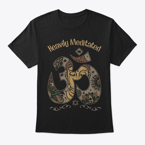 Heavily Meditated Black T-Shirt Front