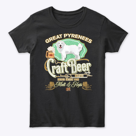 Great Pyrenees Gifts Dog Beer Lover Black T-Shirt Front