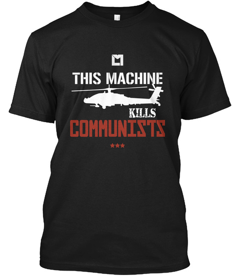 This Machine Kills Communists Black T-Shirt Front
