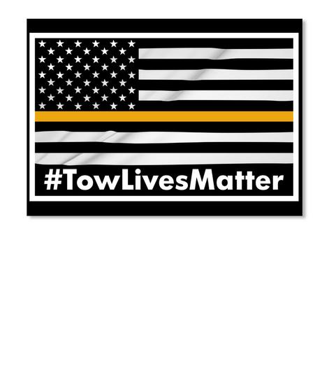 #Tow Lives Matter Black T-Shirt Front