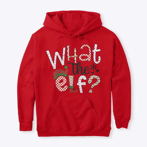 Christmas What The  Elf  Red T-Shirt Front
