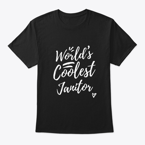 World's Coolest Janitor Black T-Shirt Front