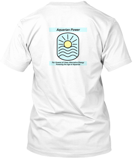 Aquarian Power White T-Shirt Back