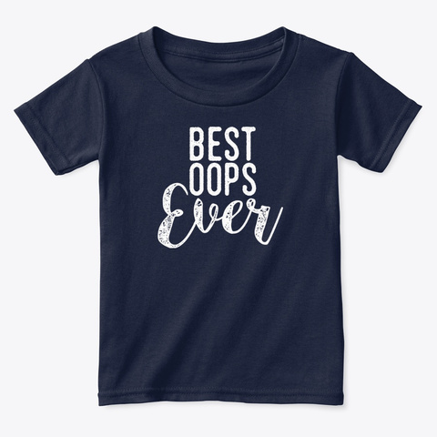 Best Oops Ever Kids Apparel  Navy  T-Shirt Front