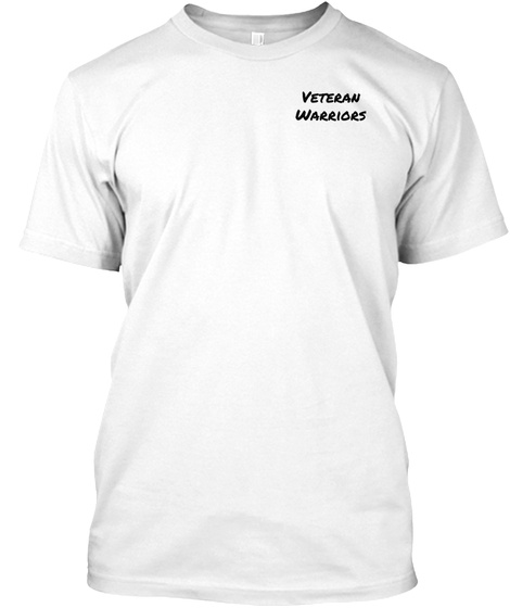 Veteran Warriors White T-Shirt Front