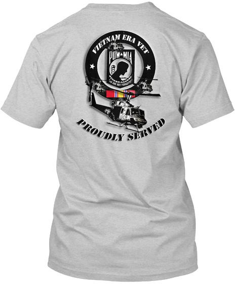 Vietnam Era Vet Proudly Served Light Steel T-Shirt Back