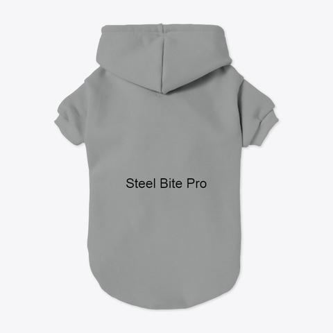 Steel Bite Pro Grey T-Shirt Back