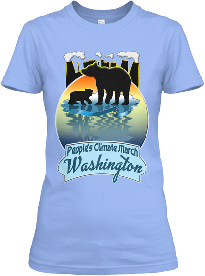 People's Climate March Washington Light Blue T-Shirt Front
