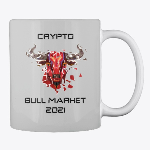 Crypto Bull Market 2021 Light Grey T-Shirt Back