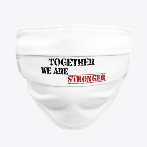 Together We Are Stronger  Standard T-Shirt Front