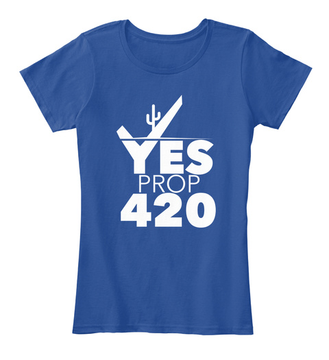 Yes Prop 420 Deep Royal  Women's T-Shirt Front