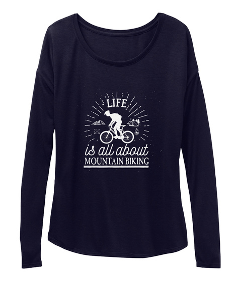 Life Is All About Mountain Biking Midnight T-Shirt Front