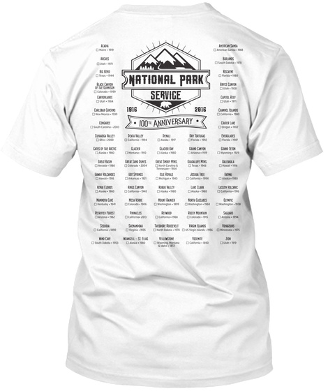 National Park Service 1916 2016 100th Anniversary White T-Shirt Back