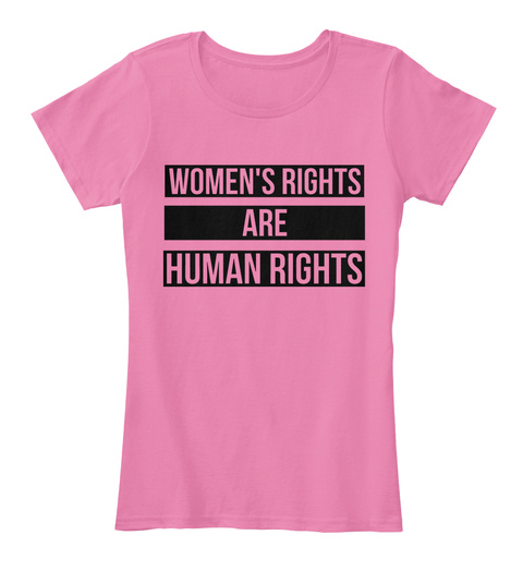 Women's Rights Are Human Rights True Pink Women's T-Shirt Front