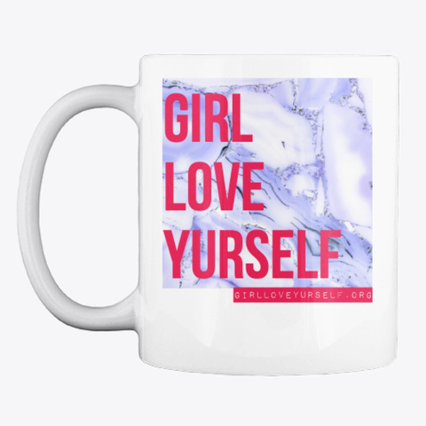 Girl, Love Yourself (Blue Marble) White T-Shirt Front