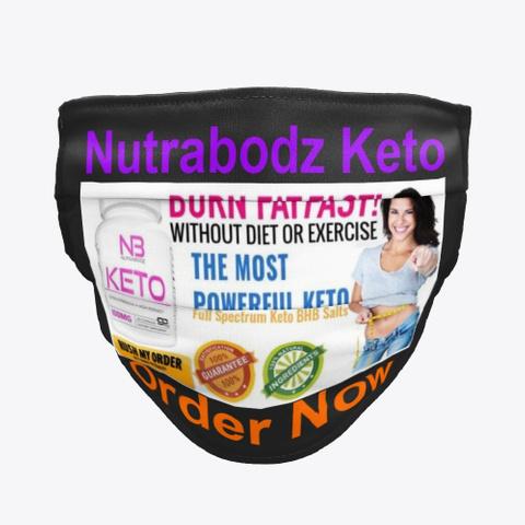 Nutrabodz Keto Burn Fat, Reviews, Buy! Black T-Shirt Front