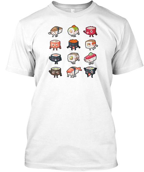 Sushi Rolls: Cute Sushi Friends White T-Shirt Front