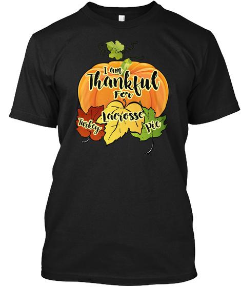 Thanksgiving Lacrosse Black T-Shirt Front