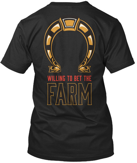Willing To Bet The Farm Vintage Black T-Shirt Back