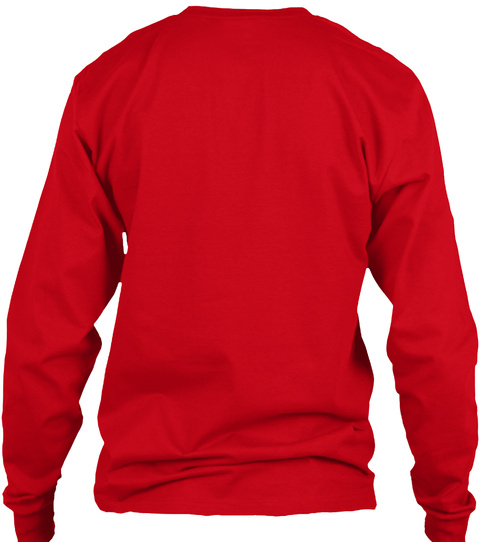 K9 Dog Shirt Red Long Sleeve T-Shirt Back