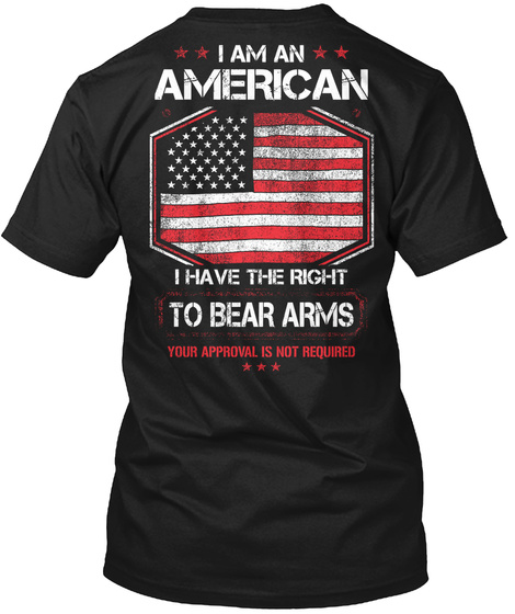 Right To Bear Arms! Black T-Shirt Back