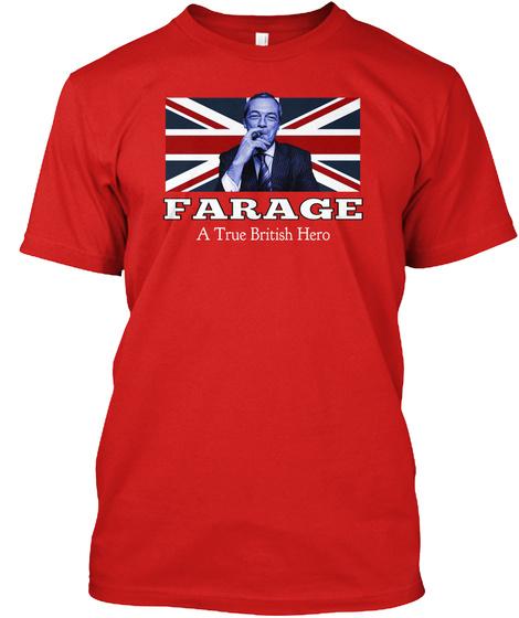Farage A True British Hero Red T-Shirt Front