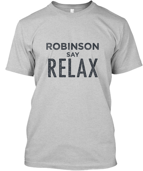Robinson Relax! Light Steel T-Shirt Front
