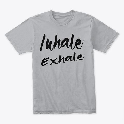 Inhale Exhale Heather Grey T-Shirt Front