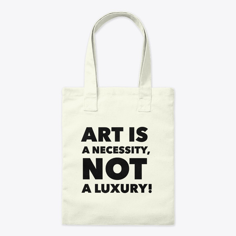 Art Is... Natural T-Shirt Front