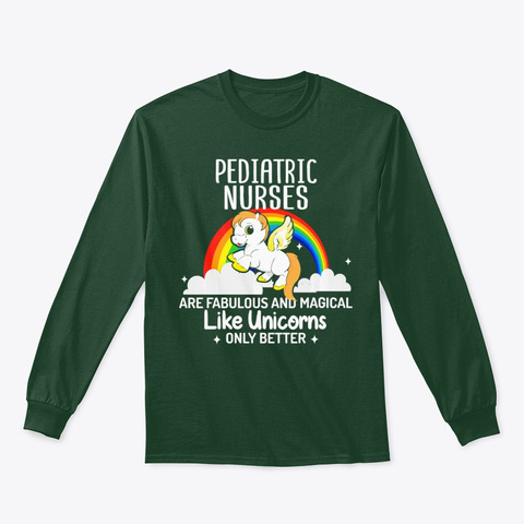Pediatric Nurses Are Fabulous Magical  Forest Green T-Shirt Front