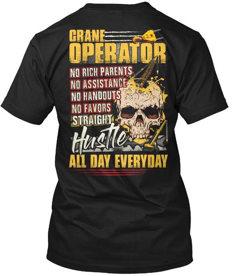 Sarcastic Crane Operator Shirt Black T-Shirt Back