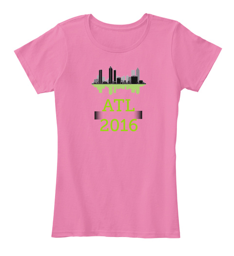 Atl 2016  True Pink T-Shirt Front