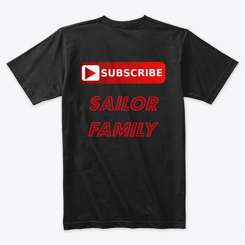 Subscribe Sailor Family Black T-Shirt Back