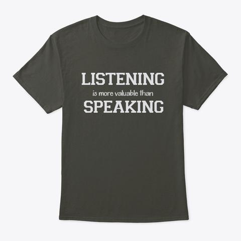 Listening ... Speaking Smoke Gray T-Shirt Front