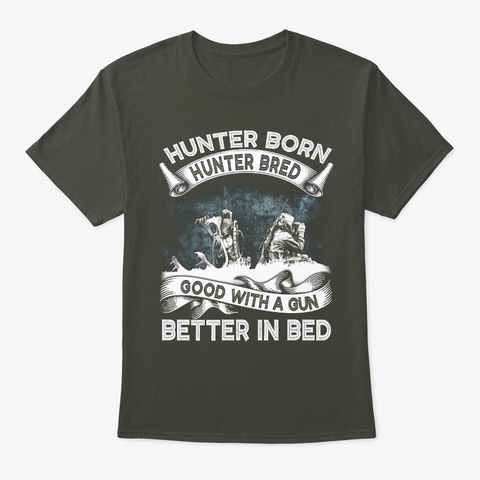 Hunter Bred   Better In Bed T Shirt Smoke Gray T-Shirt Front