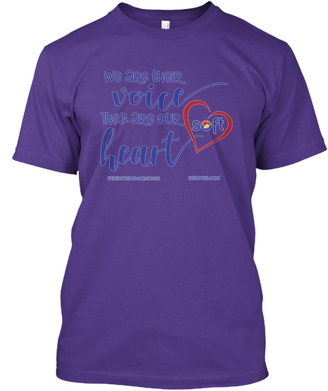 We Are Their Voice They Are Our Soft Heart #Trisomyawareness Trisomy.Ors Purple T-Shirt Front